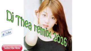 Dj Thea Rimix 2016