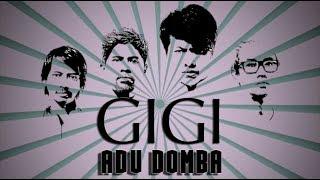 GIGI - ADU DOMBA (Official Music Video)