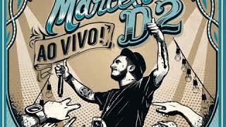 Marcelo D2 - Nada pode me parar - ao vivo