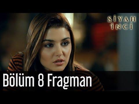 Siyah İnci 8. Bölüm Fragman