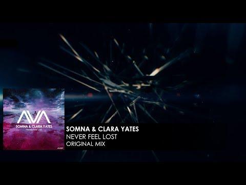 Download  Somna & Clara Yates -  Never Feel Lost Gratis, download lagu terbaru