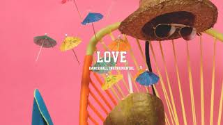"Dancehall Instrumental 2019~""Love"" (Prod By. Dan Sky ✘ New Era)"