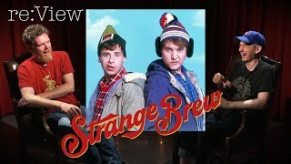 Strange Brew - re:View