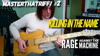 """Killing In The Name"" by Rage Against That Machine - Riff Guitar Lesson w/TAB - MasterThatRiff! 2"