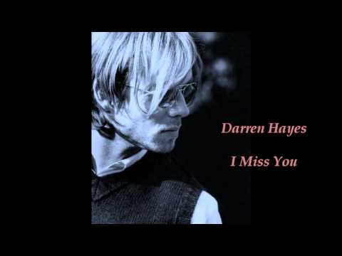 Darren Hayes  I Miss You.wmv