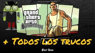 Gta San Andreas Para Android + Trucos Ultima Version ROOT