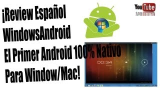 Review | WindowsAndroid: Primer Android Nativo PC |Español |