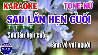 Karaoke Sau Lần Hẹn Cuối | Nhạc Sống Tone Nữ | Karaoke Tuấn Cò