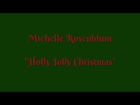 Michelle Rosenblum  -  Holly Jolly Christmas  - 432 HZ MP3
