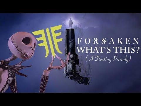 Forsaken: What's This? (A Destiny Parody) thumbnail