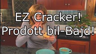 Il-EZ Cracker - Prodott bil-Bajd!