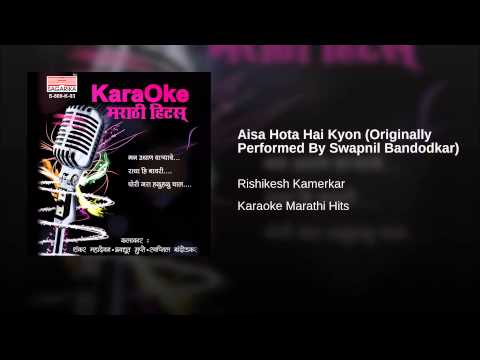 Aisa Hota Hai Kyon (Originally Performed By Swapnil Bandodkar...