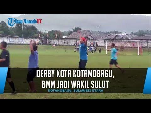 Derby Kota Kotamobagu, BMM Jadi Wakil Sulut
