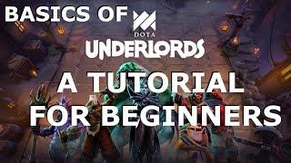 Dota Underlords Tutorial for Beginners