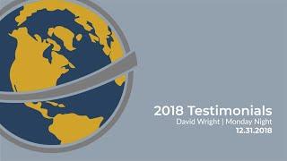 2018 Testimonials | David Wright | December 31, 2018
