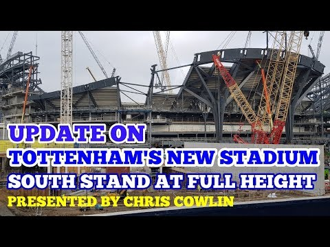 UPDATE ON TOTTENHAM'S NEW STADIUM: South Stand at Full Height, Spurs Museum, NFL: 13 January 2018