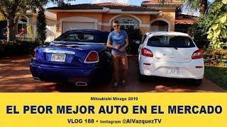 EL Peor Mejor Auto que puedes comprar • 2019 Mitsubishi Mirage • Vlog 188