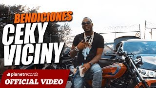 CEKY VICINY - Bendiciones [Video Oficial] Reggaeton Dembow 2018
