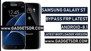 Samsung S7 FRP Bypass Bootloader 8 (U8) Latest-2019