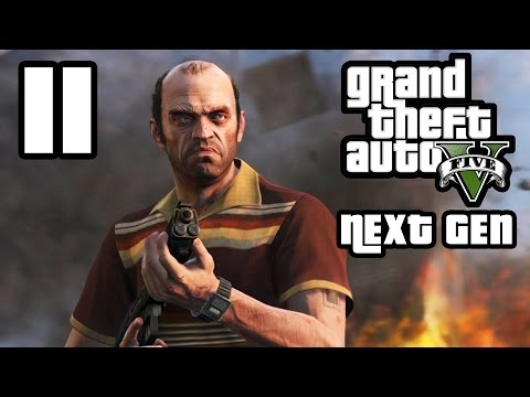 GTA 5 Next Gen Walkthrough Part 11 - Xbox One / PS4 - TREVOR - Grand Theft Auto 5