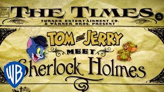 Tom & Jerry | Tom & Jerry Meet Sherlock Holmes | First 10 Minutes | WB Kids