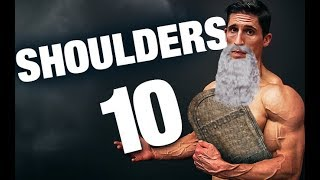 "The 10 ""Commandments"" of Shoulder Training (THOU SHALT NOT!!)"