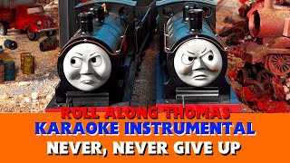 Roll Along Thomas - Thomas & Friends - 'Never, Never Give Up' Instrumental Version