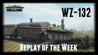 Let's Play World of Tanks | WZ-132 | Replay of the Week [ Gameplay - German - Deutsch ]