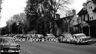 Download Lagu Once Upon a Long Time Ago Gratis STAFABAND