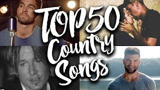 TOP 50 Country Songs of July 2017