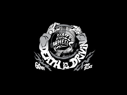 "HAZE WHEELS "" DEATH IS DRIVIN "" COMMERCIAL"