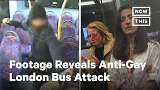 Footage Shows Bus Attack Against Lesbian Couple | NowThis