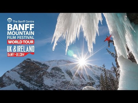 Banff Mountain Film Festival - UK and Ireland Tour - 2015 Trailer