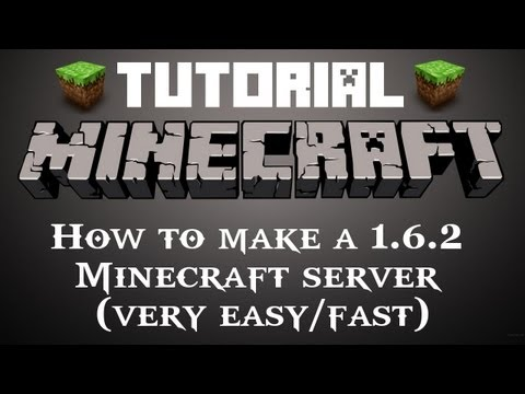 Tutorial: How to make a 1.6.2 Minecraft server [Easy] (2013) [HD]