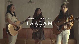Paalam - Moira Dela Torre x Ben&Ben