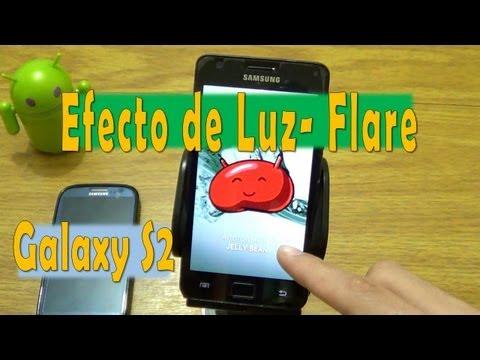 Efecto de Luz - Flare del Galaxy S4 para el Samsung Galaxy S2 [Tutorial & Review]