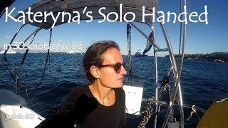 Karetyna's Solo Handed (in 30 knots of wind), by Sailing JAEKA, week 60