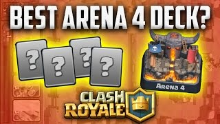 Clash Royale: BEST ARENA 4 DECK?! Get out of P.E.K.K.A's playhouse!