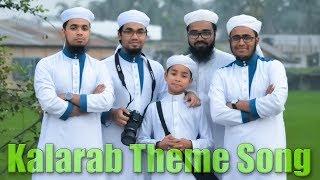 Kalarab Theme Song