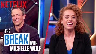 The Break with Michelle Wolf | How Dare You with Seth Meyers | Netflix