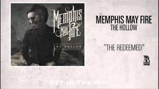 Watch Memphis May Fire The Redeemed video