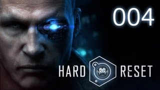 Let's Play: Hard Reset #004 - Dr Novak betritt das Szenario [deutsch] [720p]