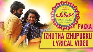 Izhutha Izhupukku Lyrical | Pakka Tamil movie songs | Vikram Prabhu, Nikki Galrani | C Sathya