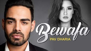 Bewafa Full Song | Pav Dharia | Brand New Punjabi Sad Songs 2015