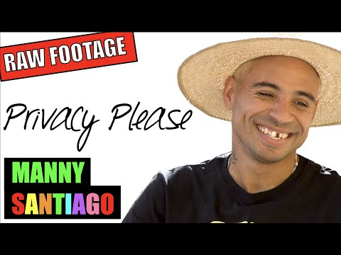 Manny Santiago: Privacy Please (RAW INTERVIEW)