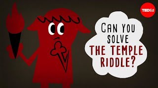 Can you solve the temple riddle? - Dennis E. Shasha