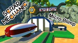 Micro Blimp & Hangar Collab. with MrKrowka ( Scrap Mechanic Gameplay )