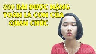 Nữ sinh 20 tuổi lật tẩy vụ gian lận điểm thi ở Hà Giang khiến nhiều quan chức lo sợ# TinOnline