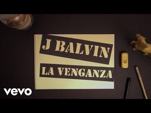 J. Balvin La Venganza Audio