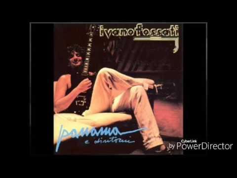 Ivano Fossati - La Signore Cantava Il Blues